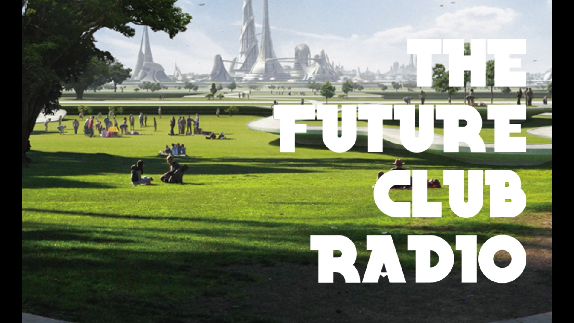 THE FUTURE CLUB RADIO 番外編 #002
