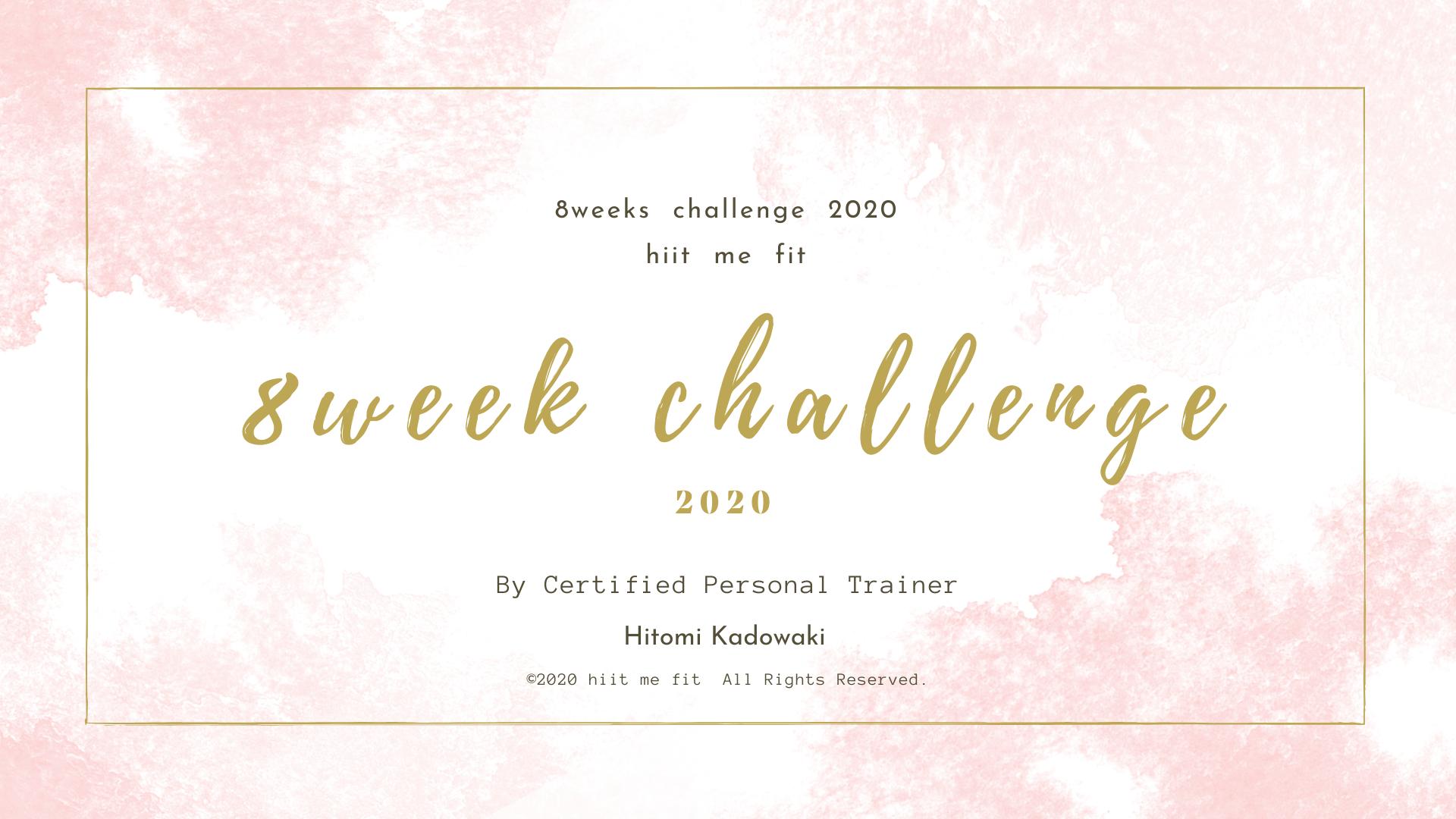 8weeks challenge 2020