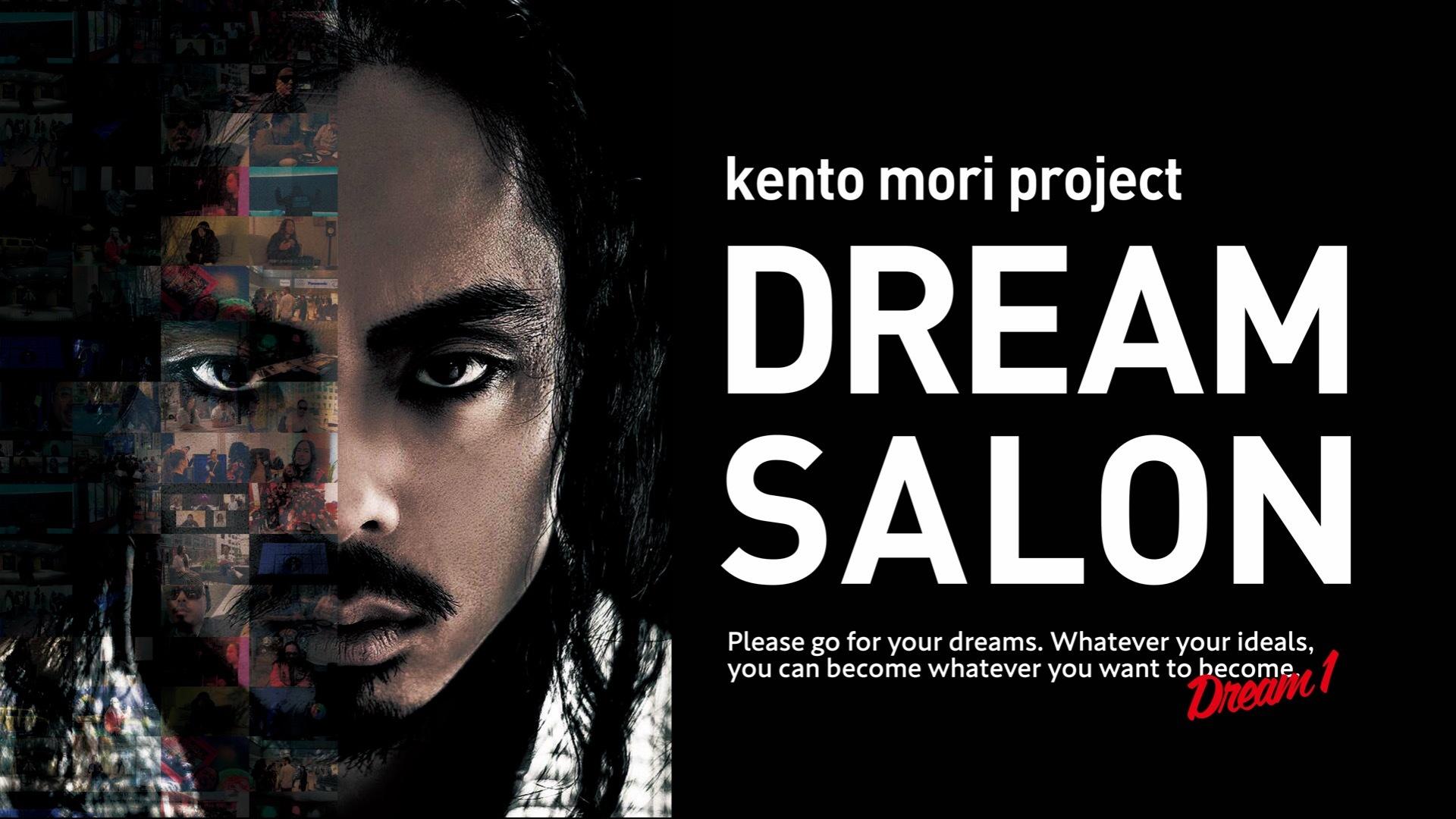 Kento Mori Dream Salon