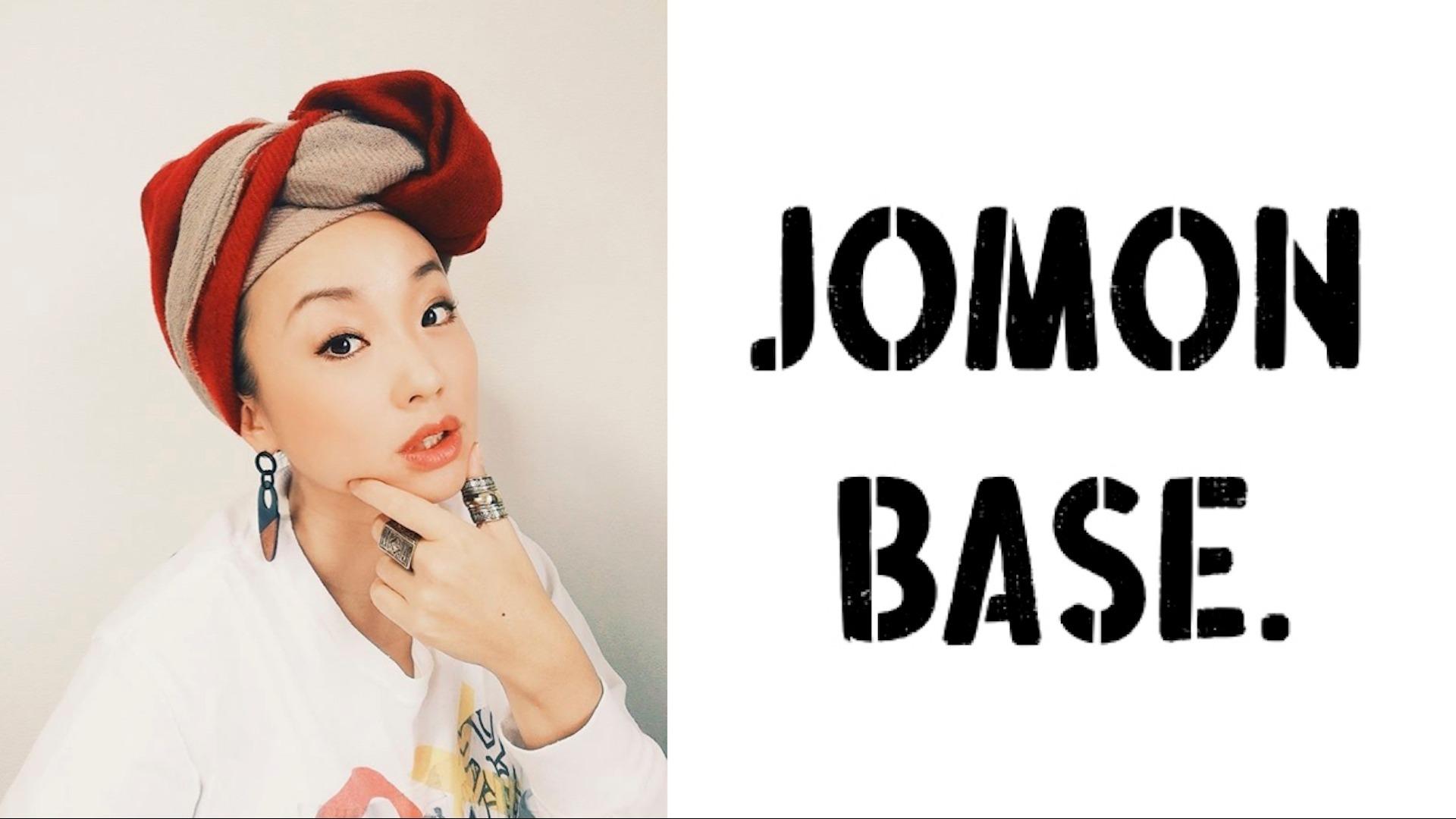 COMA-CHI presents JOMON BASE.