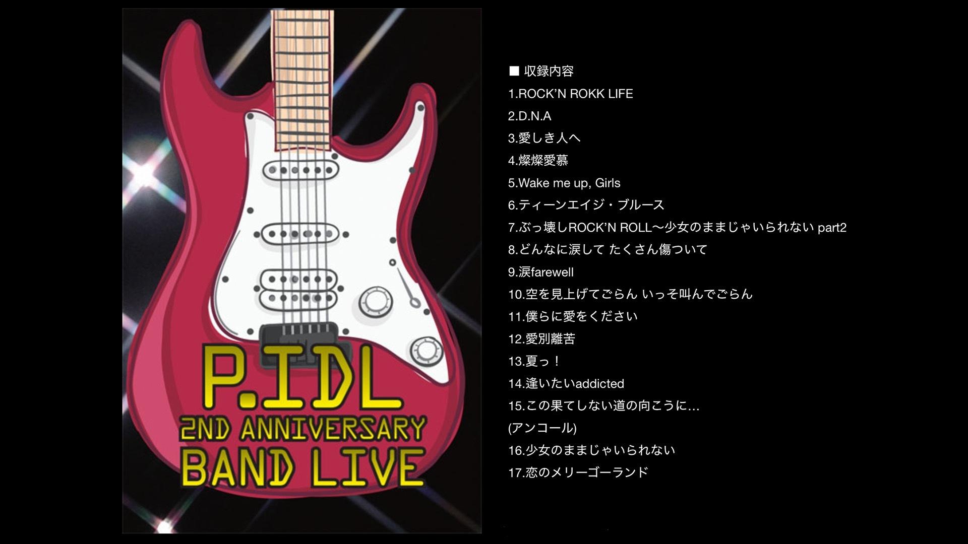 P.IDL 2nd Anniversary BAND LIVE