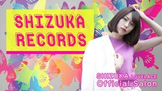 SHIZUKA RECORDS SHIZUKA LOVELACE