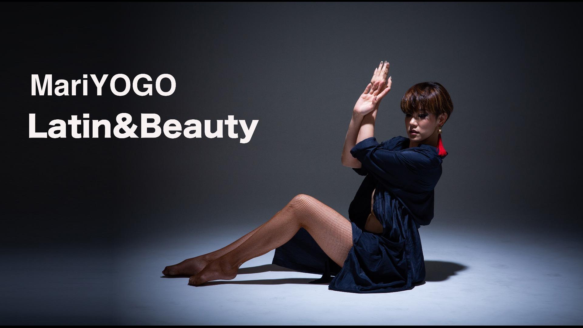 MariYOGO Latin&Beauty~身も心もラテンに生きる!~