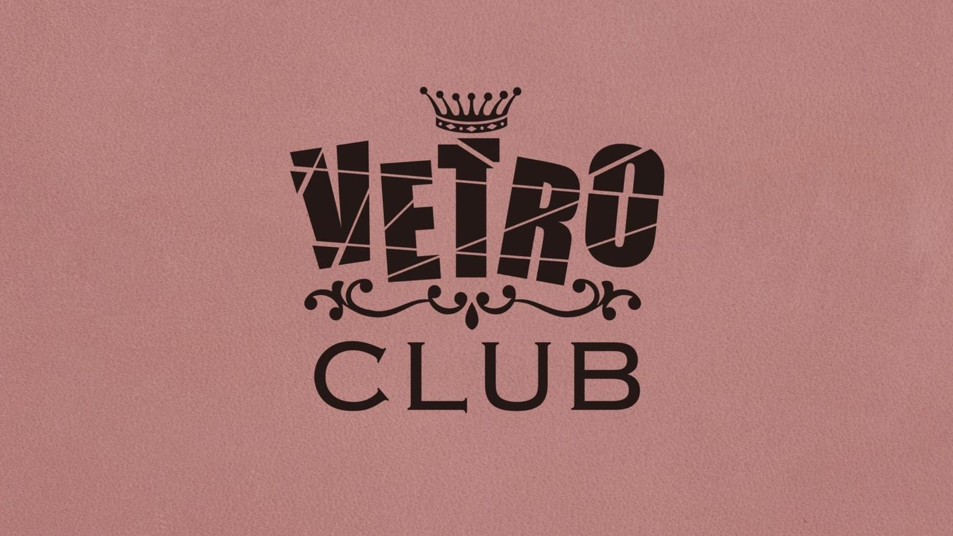 【3ヶ月間限定】 VETROCLUB